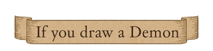 If you draw a Demon